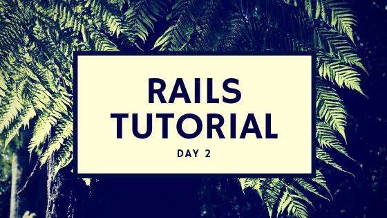 RailsTutorial第2章 toy_appを作った時のメモ